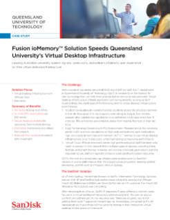 Fusion ioMemory Solution Speeds Queensland University of Technology's (QUT) Virtual Desktop Infrastructure