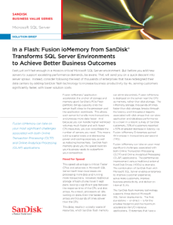 In a Flash: Fusion ioMemory from SanDisk<sup>®</sup>  Transforms SQL Server Environments to Achieve Better Business Outcomes