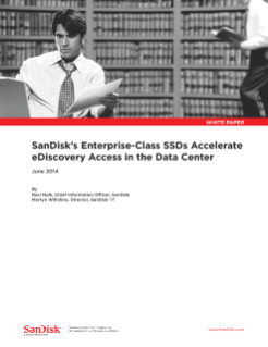 SanDisk's Enterprise-Class SSDs Accelerate e-Discovery Access to the Data Center